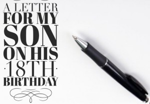 letter to my son on his 18th bday one southern man